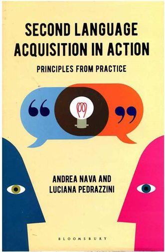 کتاب Second Language Acquisition in Action Principles from Practice