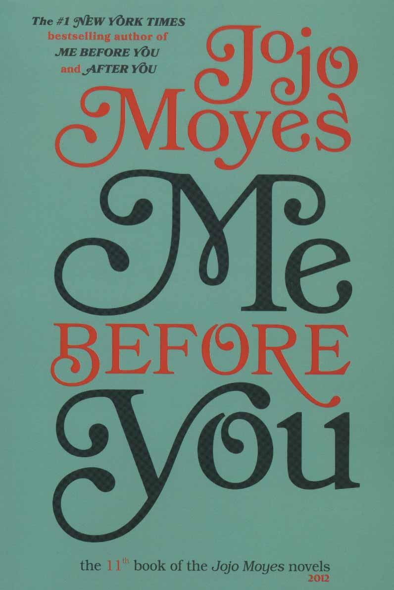 کتاب جوجو مویز (۱۱) من پیش از تو ME BEFORE YOU (انگلیسی)