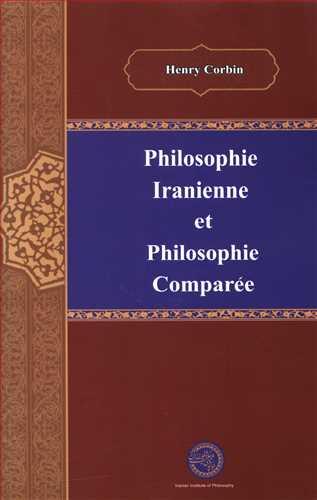 کتاب فلسفه ایرانی فلسفه تطبیقی (زبان فرانسه)