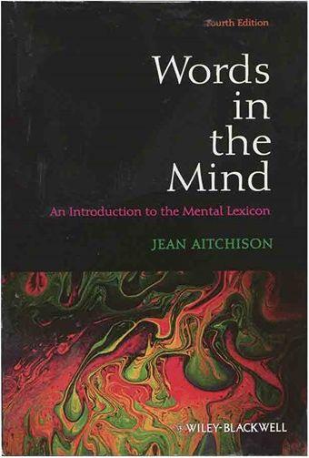 کتاب Words in the Mind An Introduction to the Mental Lexicon 4th