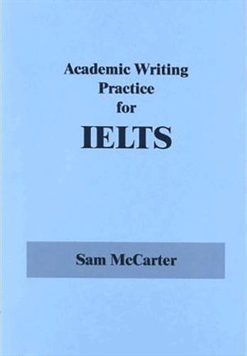 کتاب Academic Writing Practice for IELTS