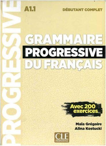 کتاب Grammaire Progressive Du Francais A1-1 - Debutant Complet +CD